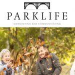 Our magazine 'Parklife' Autumn 2020