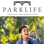 Our magazine 'Parklife' Spring 2021
