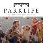 Our magazine 'Parklife' Autumn 2021